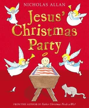 Jesus' Christmas Party de Nicholas Allan