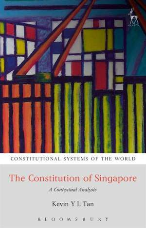 The Constitution of Singapore: A Contextual Analysis de Kevin YL Tan