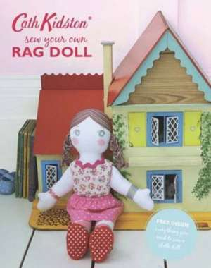 Sew-Your-Own Rag Doll Book de Cath Kidston