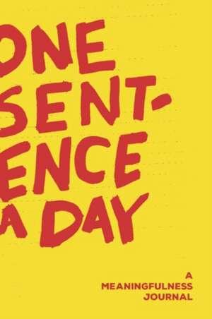 One Sentence a Day de Quadrille Publishing Ltd