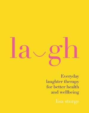 Laugh de Lisa Sturge