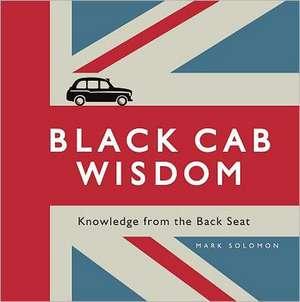 Black Cab Wisdom