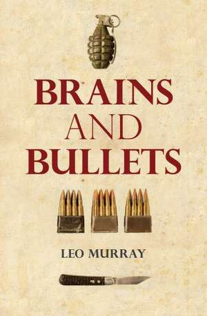 Brains and Bullets de Leo Murray