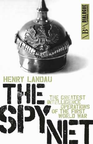 The Spy Net de Henry Landau