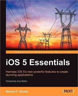 IOS 5 Essentials de Steven Daniel