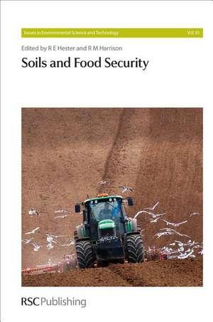 Soils and Food Security:  Rsc de Luca Montanarella