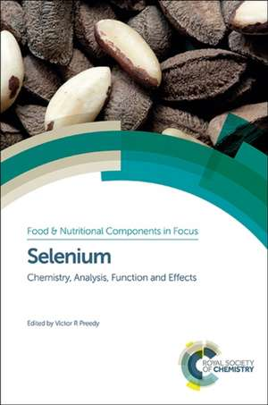 Selenium:  Chemistry, Analysis, Function and Effects de Francesco Gai