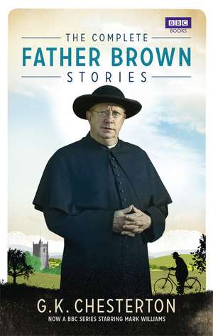 The Complete Father Brown Stories de Gilbert Keith Chesterton