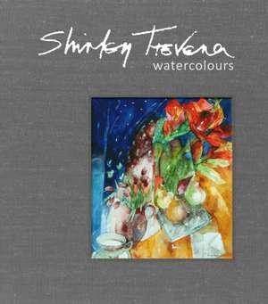 Trevena, S: Shirley Trevena Watercolours de Shirley Trevena