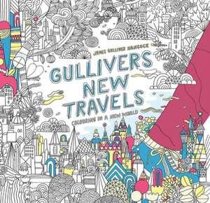 Gulliver's New Travels de James Gulliver Hancock