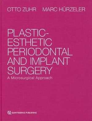 Plastic-Esthetic Periodontal and Implant Surgery imagine