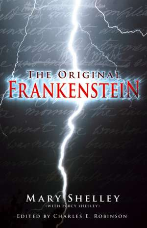 Frankenstein or the Modern Prometheus: The Original Two-Volume Novel of 1816-1817 from the Bodleian Library Manuscripts imagine