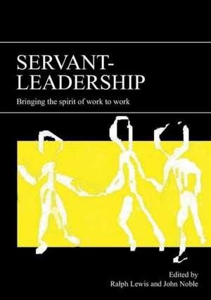 Servant-Leadership de Ralph Lewis