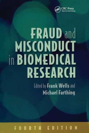 Fraud and Misconduct in Biomedical Research