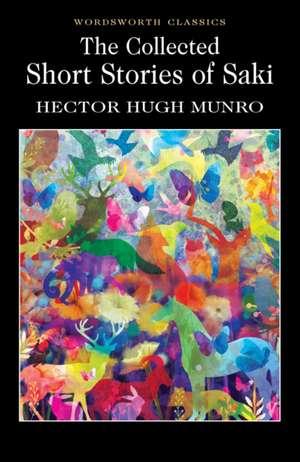 Collected Short Stories of Saki de Hector Hugh Munro