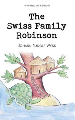 The Swiss Family Robinson de Johann Rudolf Wyss