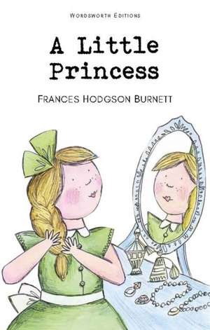 A Little Princess de Frances Hodgson Burnett