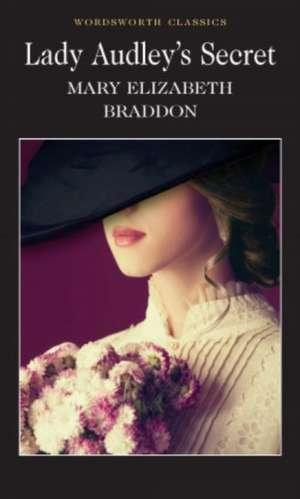 Lady Audley's Secret de M. Braddon