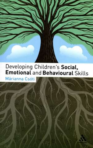 Developing Children's Social, Emotional and Behavioural Skills