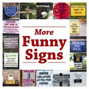 More Funny Signs de Lisa Firth
