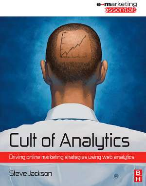 Jackson, S: Cult of Analytics