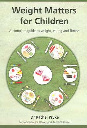 Weight Matters for Children