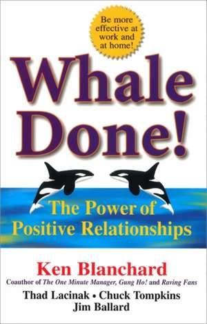 Blanchard, K: Whale Done! de Jim Ballard