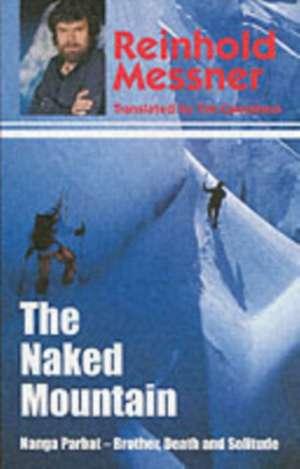The Naked Mountain de Reinhold Messner