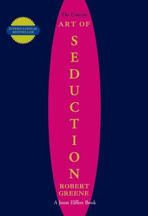 The Art Of Seduction de Robert Greene