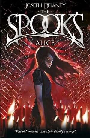 Spook's 12: Alice de Joseph Delaney