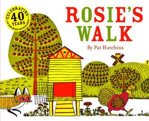 Rosie's Walk de Pat Hutchins