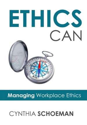 Ethics Can de Cynthia Schoeman