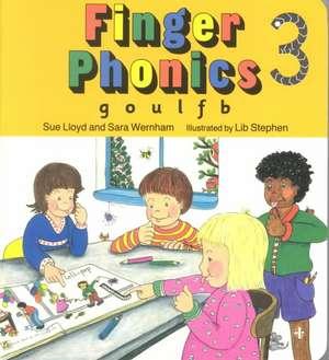 Finger Phonics 3 de Sue Lloyd