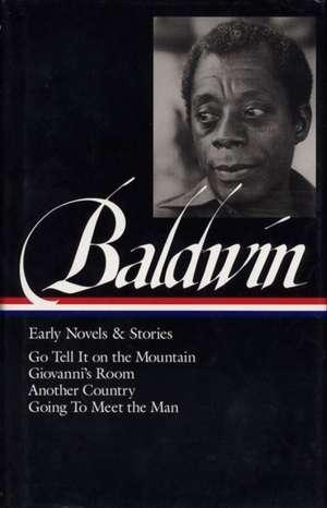 James Baldwin:  (Library of America #97) de James A. Baldwin