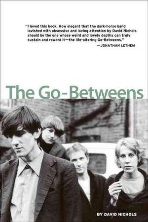 The Go-betweens de David Nichols