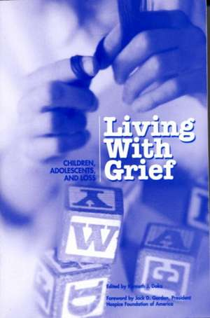 Living With Grief: Children, Adolescents and Loss de Kenneth J. Doka