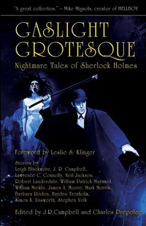 Gaslight Grotesque:  Nightmare Tales of Sherlock Holmes de Leslie S. Klinger