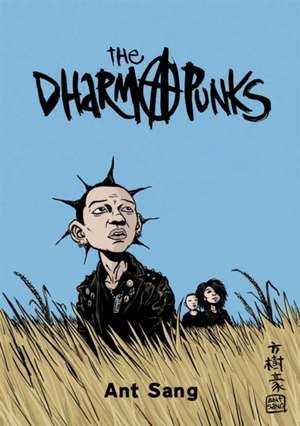 The Dharma Punks de Ant Sang