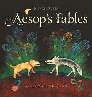 Aesop's Fables de Michael Rosen