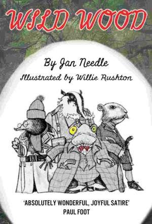 Needle, J: Wild Wood de Jan Needle