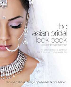 Asian Bridal Look Book: Makeup de Nilpa Bharadia