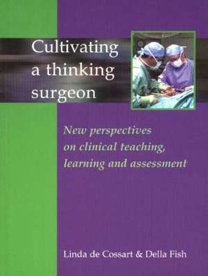 Cultivating a Thinking Surgeon
