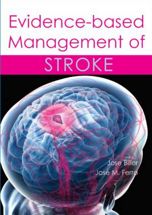Evidence-Based Management of Stroke