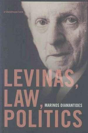 Levinas, Law, Politics de  Diamantides