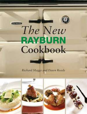 The New Rayburn Cookbook de Richard Maggs