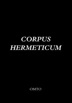 Corpus Hermeticum de Hermes Trismegistos