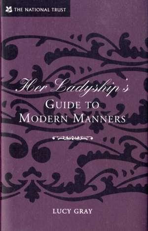 Her Ladyship's Guide to Modern Manners de Robert Allen