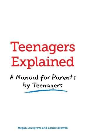 Lovegrove, M: Teenagers Explained