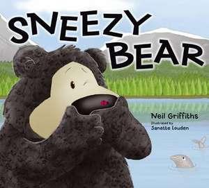 Sneezy Bear. Neil Griffiths