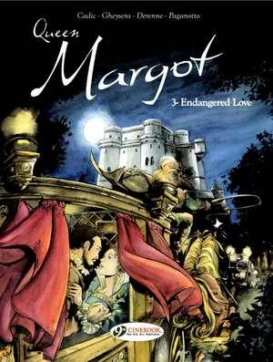 Queen Margot Vol.3: Endangered Love de Olivier Cadic